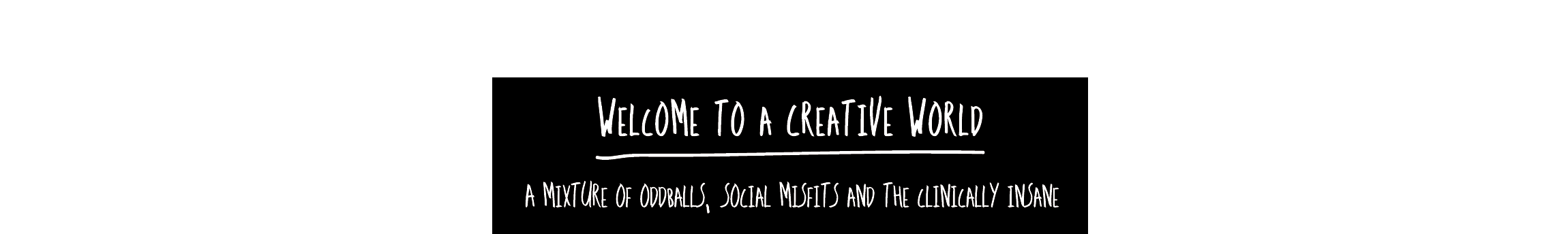 Welcome to a creative world